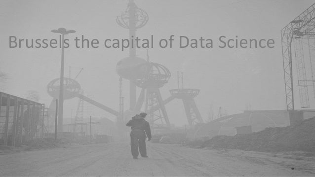 Brussels the capital of Data Science