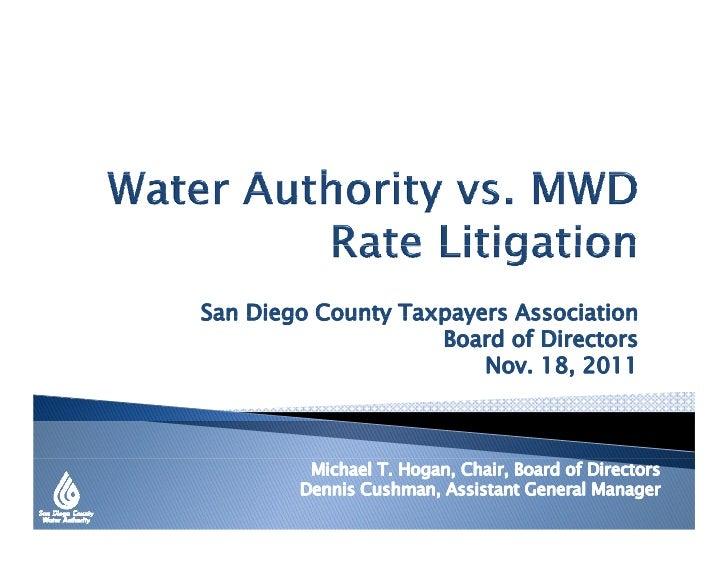 San Diego County Taxpayers Association                    Board of Directors                        Nov. 18, 2011         ...