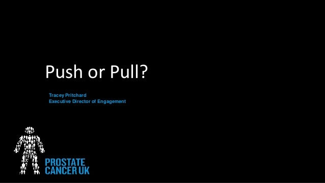 Push or Pull? Tracey Pritchard Executive Director of Engagement