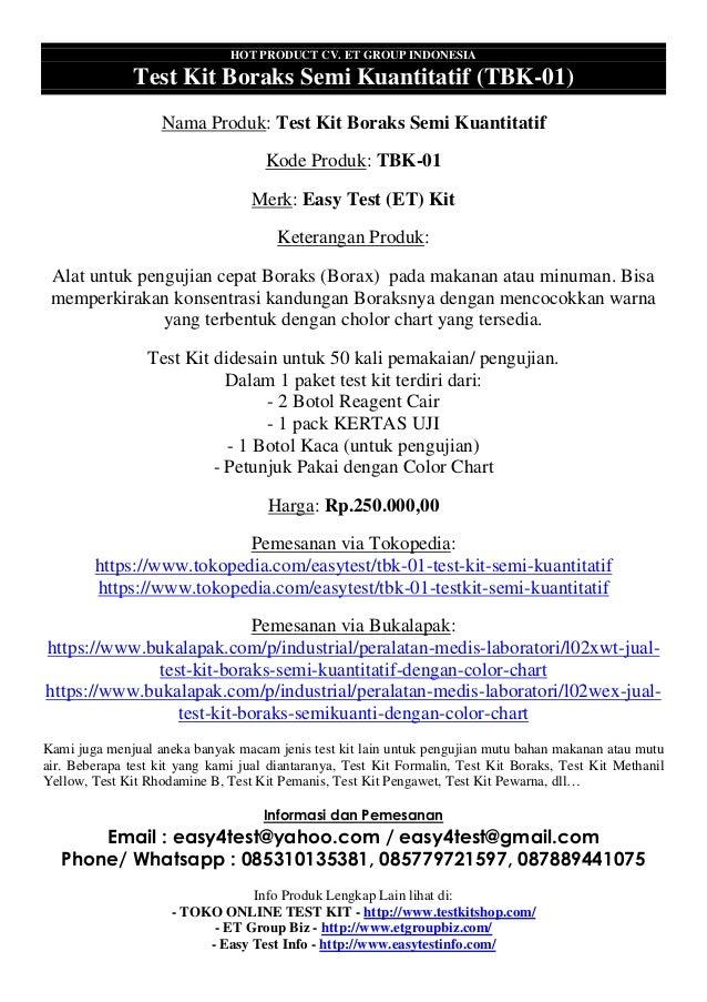 HOT PRODUCT CV. ET GROUP INDONESIA Test Kit Boraks Semi Kuantitatif (TBK-01) Nama Produk: Test Kit Boraks Semi Kuantitatif...