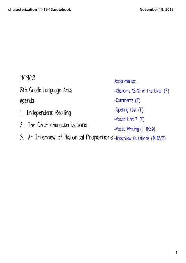 characterization111913.notebook  11/19/13  November19,2013  Assignments:  8th Grade Language Arts Agenda:  -Chapters ...