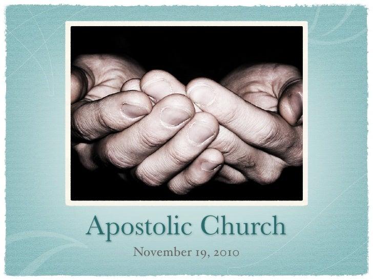 Apostolic Church   November 19, 2010