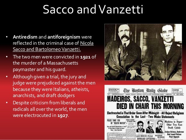 the controversial robbery and murder case of nicola sacco and bartolomeo vanzetti in america Nicola sacco and bartolomeo vanzetti, 1923 from the  robbery and double  murder at a shoe company in braintree, the contentious trial in.