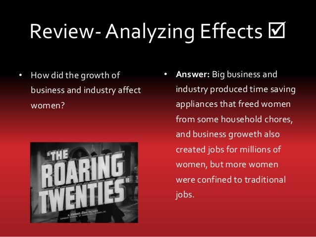 did the 1920s roar How did this prosperity affect american society who did not share in the boom of the 1920s and why groups and sectors that did not prosper.