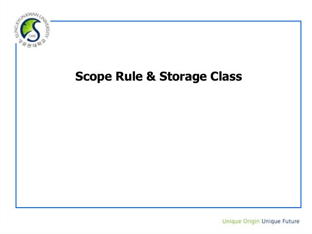 Scope Rule & Storage Class