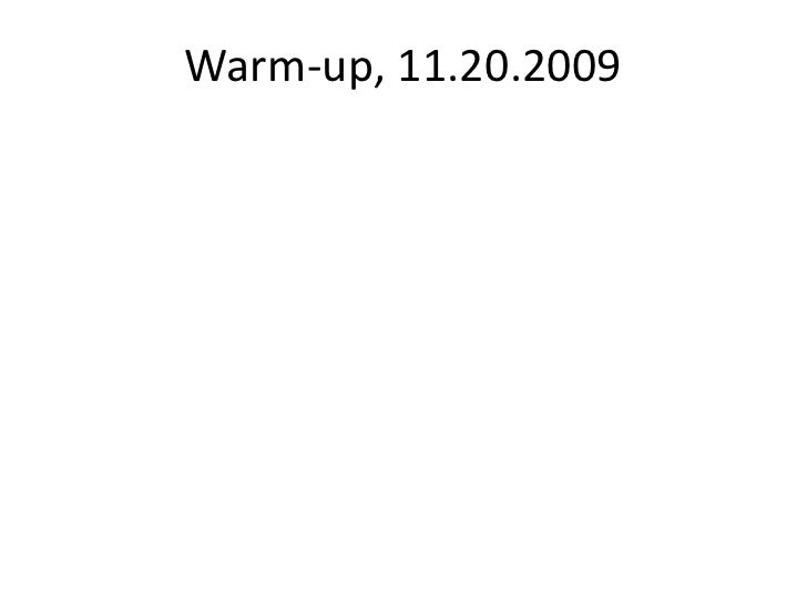Warm-up, 11.20.2009<br />