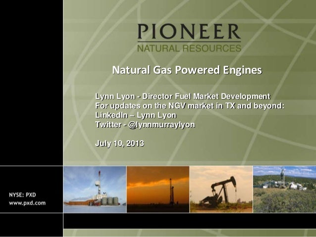 Natural Gas Powered Engines Lynn Lyon - Director Fuel Market Development For updates on the NGV market in TX and beyond: L...