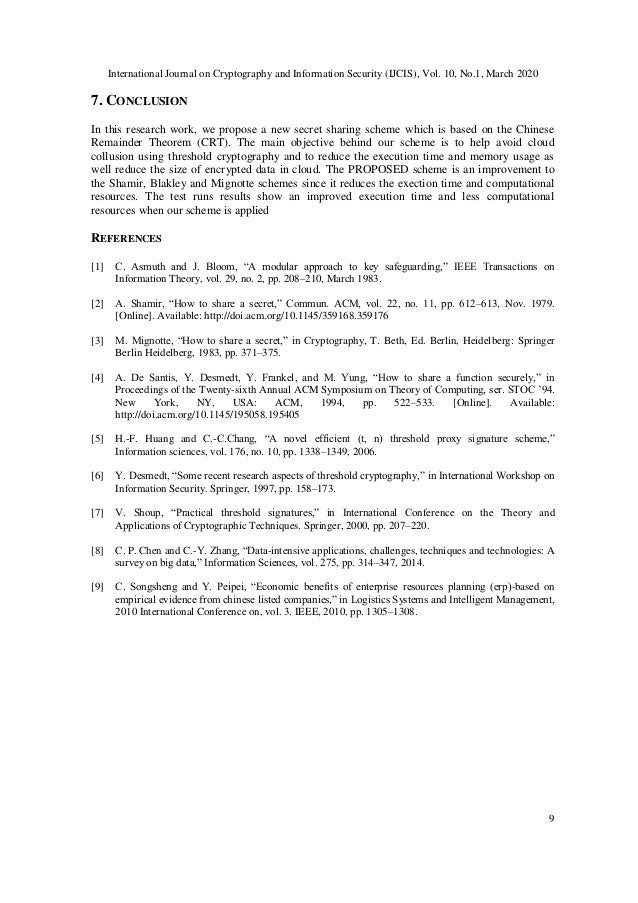 International Journal on Cryptography and Information Security (IJCIS), Vol. 10, No.1, March 2020 9 7. CONCLUSION In this ...