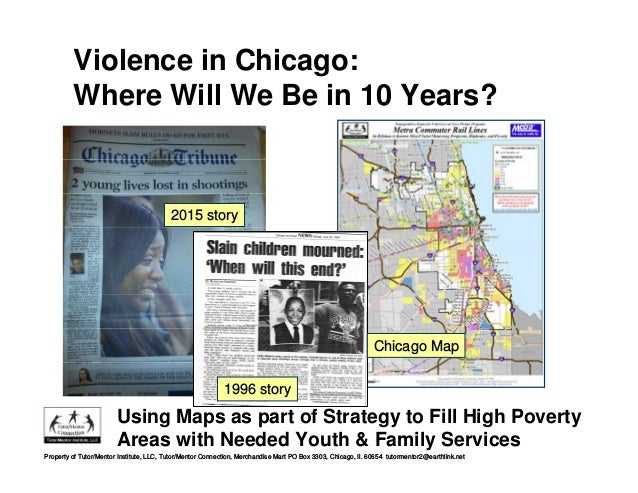 Using Maps as part of Strategy to Fill High Poverty Areas with Needed Youth & Family Services 2015 story 1996 story Violen...