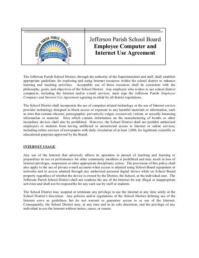 Jefferson Parish School Board Employee Computer and Internet Use Agreement The Jefferson Parish School District, through t...