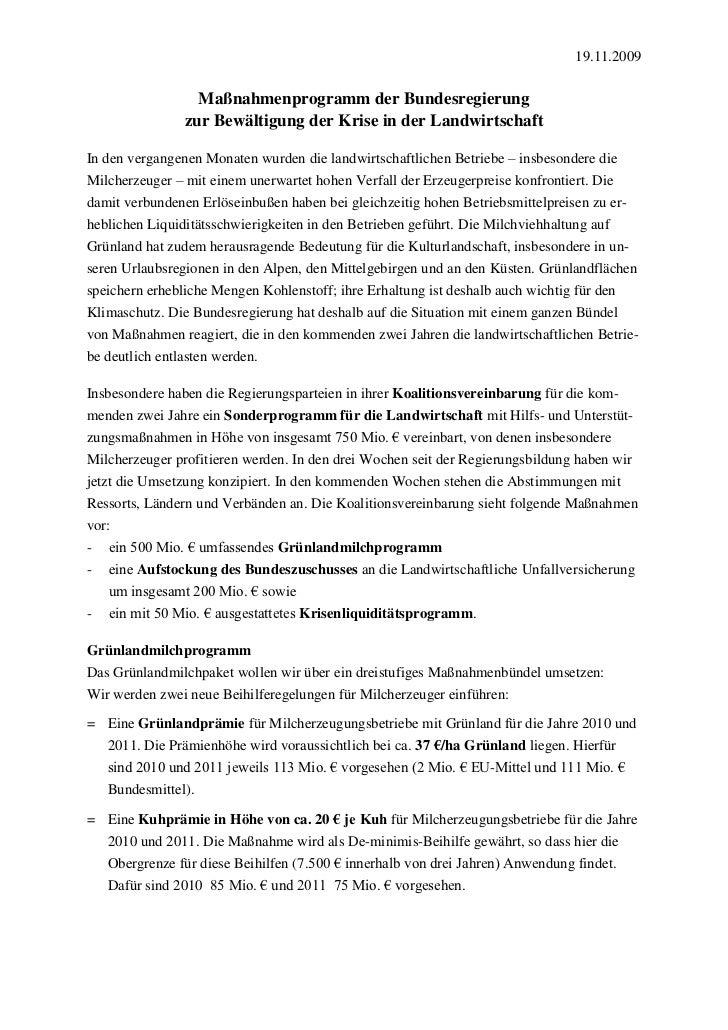 19.11.2009                  Maßnahmenprogramm der Bundesregierung                zur Bewältigung der Krise in der Landwirt...
