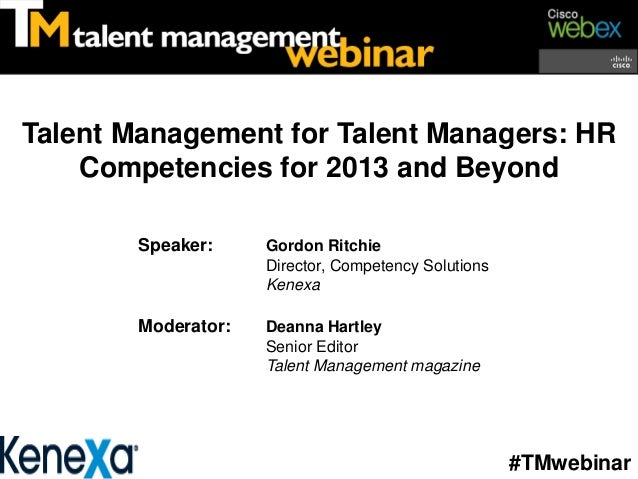 Talent Management for Talent Managers: HR Competencies for