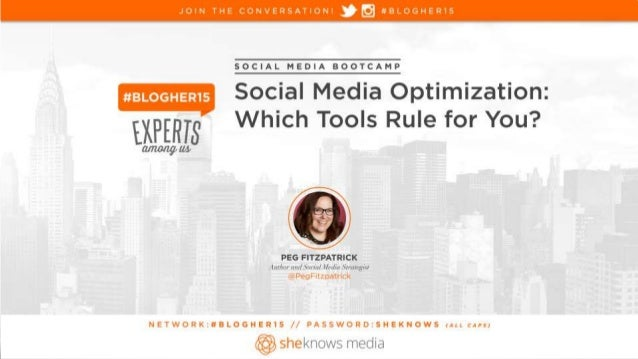 Social Media Boot Camp: Which Social Media Platform is right for you? #Blogher15