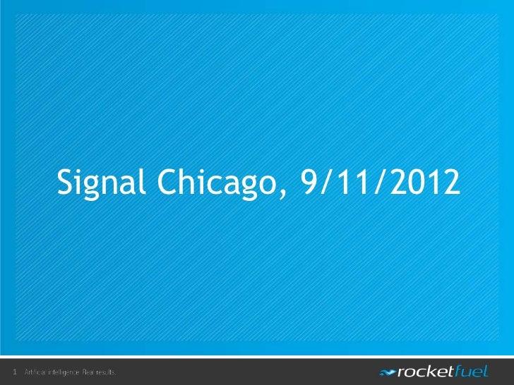 Signal Chicago, 9/11/20121