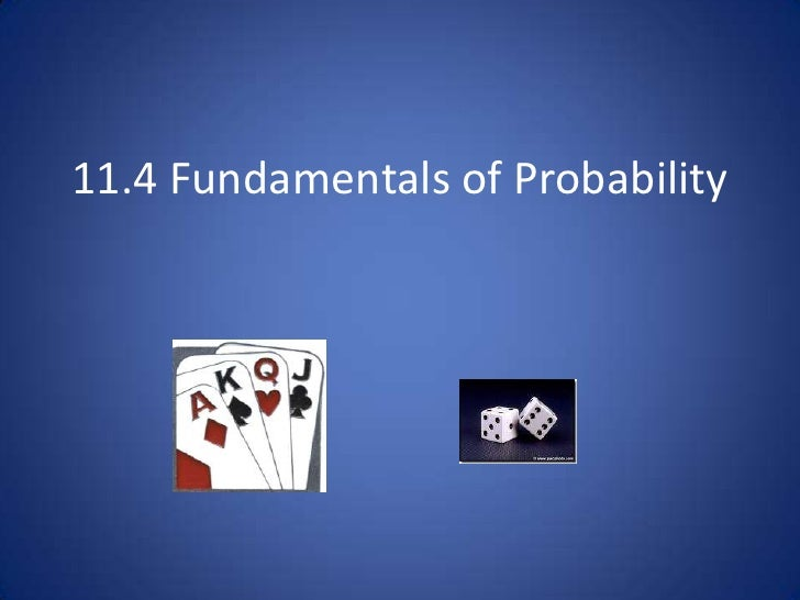 11.4 Fundamentals of Probability<br />