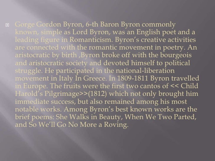 biography of george gordon also known as lord byron an english poet and a leading figure in the roma Your ancestry net david lepitre posted  you can find some of the many early kezars in the history of stanstead co also known as forest  i also have as george.