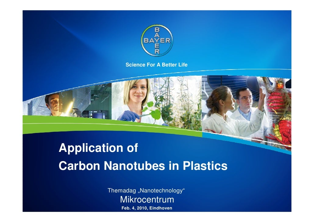 "Science For A Better Life     Application of Carbon Nanotubes in Plastics         Themadag ""Nanotechnology""             Mi..."