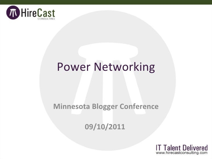 Power Networking Minnesota Blogger Conference 09/10/2011