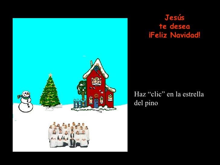 """Haz """"clic"""" en la estrella del pino Jesús te desea ¡Feliz Navidad!"""