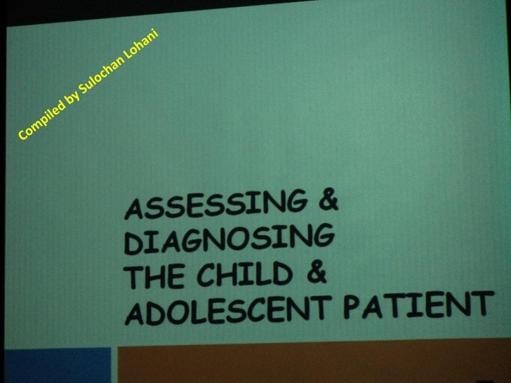 11. assessing and diagnosing the child and adolescent