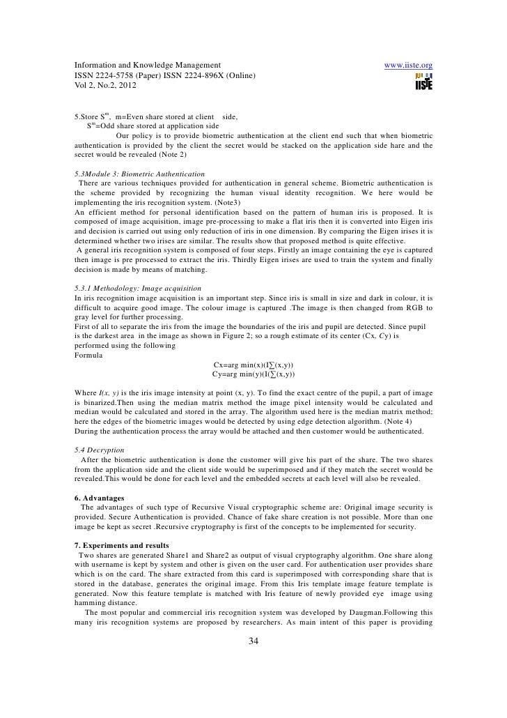 essay on biometric security Applications of biometrics in cloud security essaysupports them [15, 16] authentication, thus, becomes pretty important for cloud security biometric is the most secure and convenient authentication tool it cannot be borrowed, stolen, or forgotten and forging.