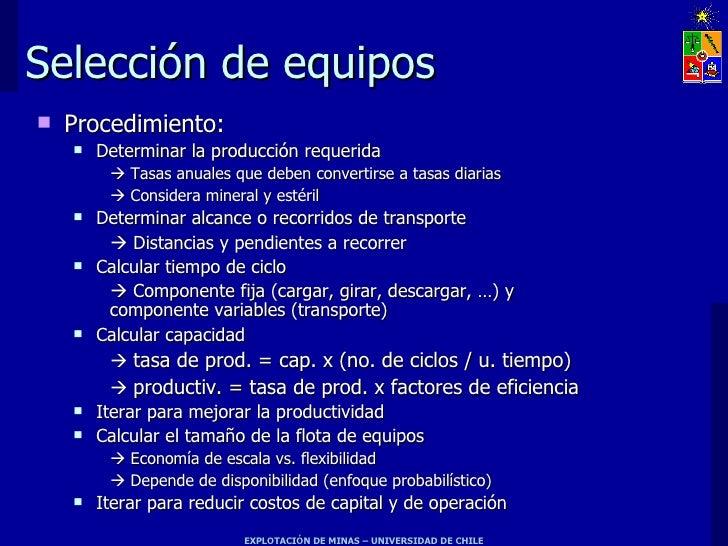 Selección de equipos   Procedimiento:       Determinar la producción requerida          Tasas anuales que deben convert...