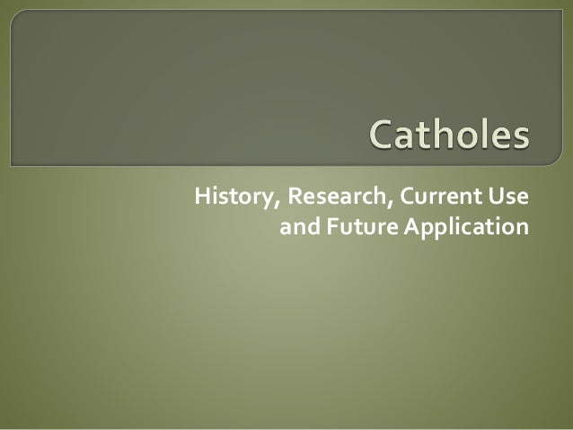 History, Research, Current Use and Future Application