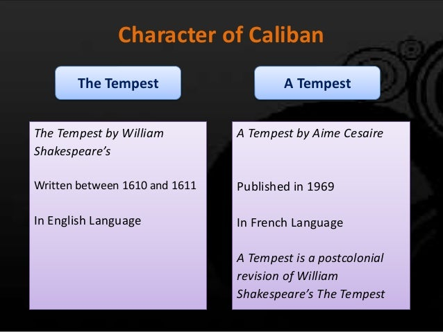William Shakespeare's The Tempest: Caliban Analysis ...