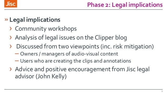 Phase 2: Legal implications »Legal implications › Community workshops › Analysis of legal issues on the Clipper blog › Dis...