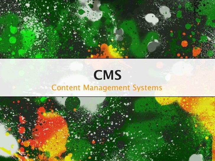 CMSContent Management Systems