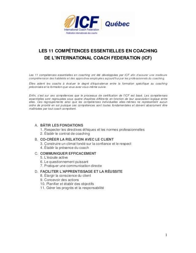 1 LES 11 COMPÉTENCES ESSENTIELLES EN COACHING DE L'INTERNATIONAL COACH FEDERATION (ICF) Les 11 compétences essentielles en...