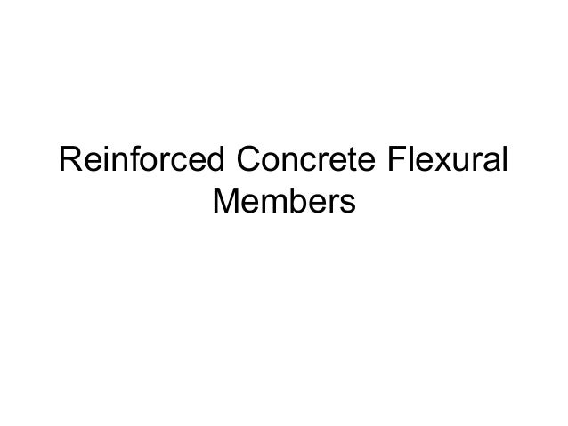 Reinforced Concrete Flexural Members
