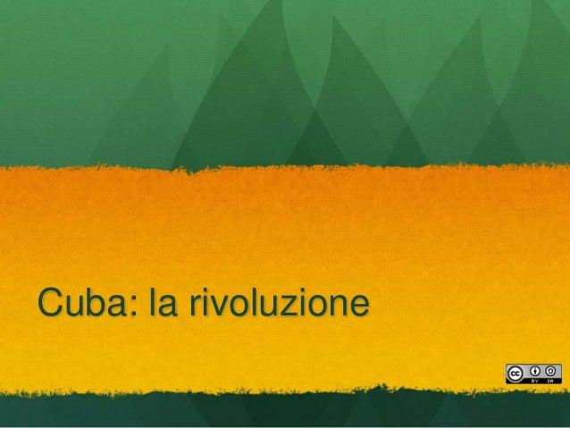 Cuba: la rivoluzione