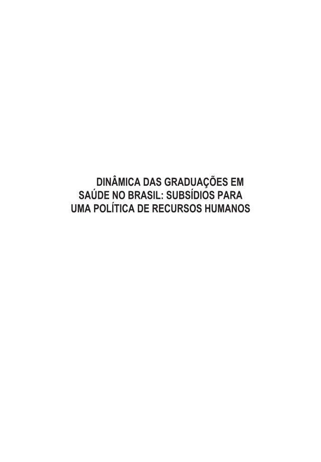 MINISTÉRIO DA SAÚDE MinistrodaSaúde JoséSaraivaFelipe Secretaria de Gestão do Trabalho e da Educação na Saúde Secretário F...