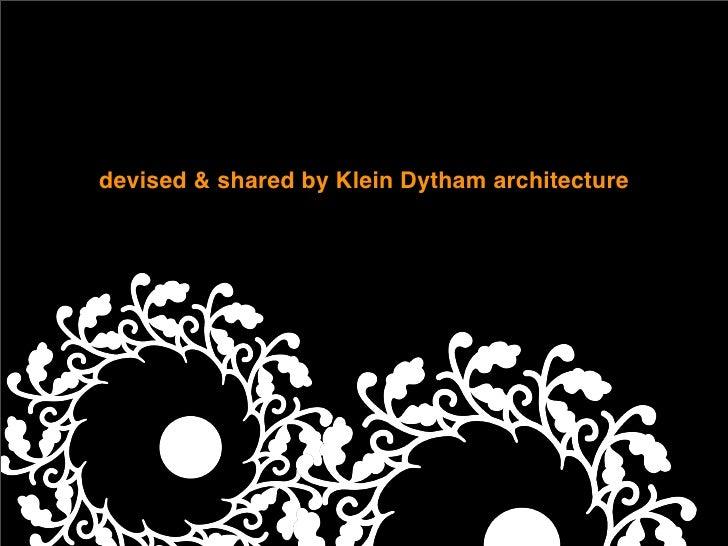 devised  shared by Klein Dytham architecture