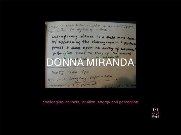 DONNA MIRANDA   challenging instincts, intuition, energy and perception
