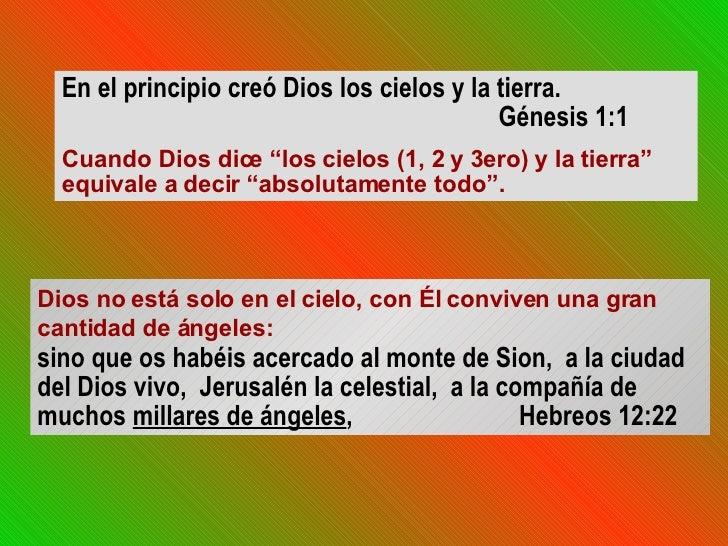 """En el principio creó Dios los cielos y la tierra.  Génesis 1:1 Cuando Dios dice """"los cielos (1, 2 y 3ero) y la tierra"""" equ..."""
