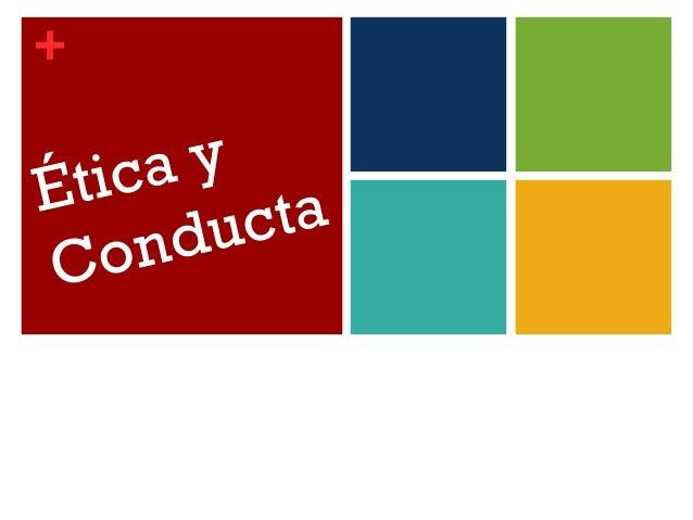 + Ética y Conducta