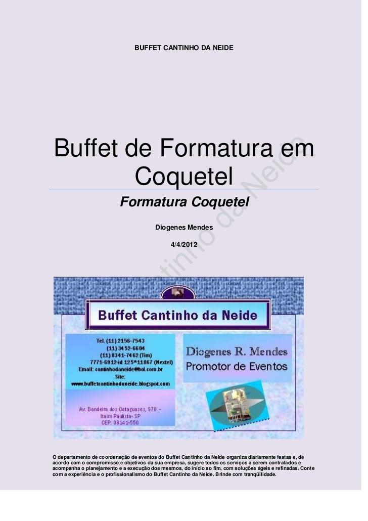 BUFFET CANTINHO DA NEIDEBuffet de Formatura em        Coquetel                          Formatura Coquetel                ...