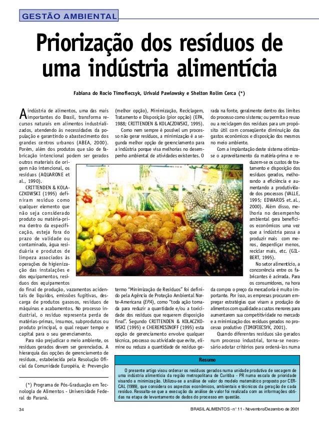 34 BRASIL ALIMENTOS - n° 11 - Novembro/Dezembro de 2001 Aindústria de alimentos, uma das mais importantes do Brasil, trans...