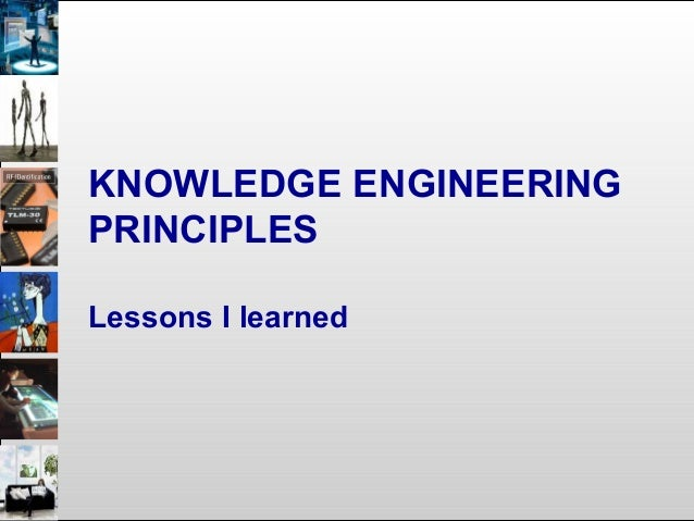 Principle 4: Don't recreate, but enrich and align • Techniques: – Learning ontology relations/mappings – Semantic analysis...