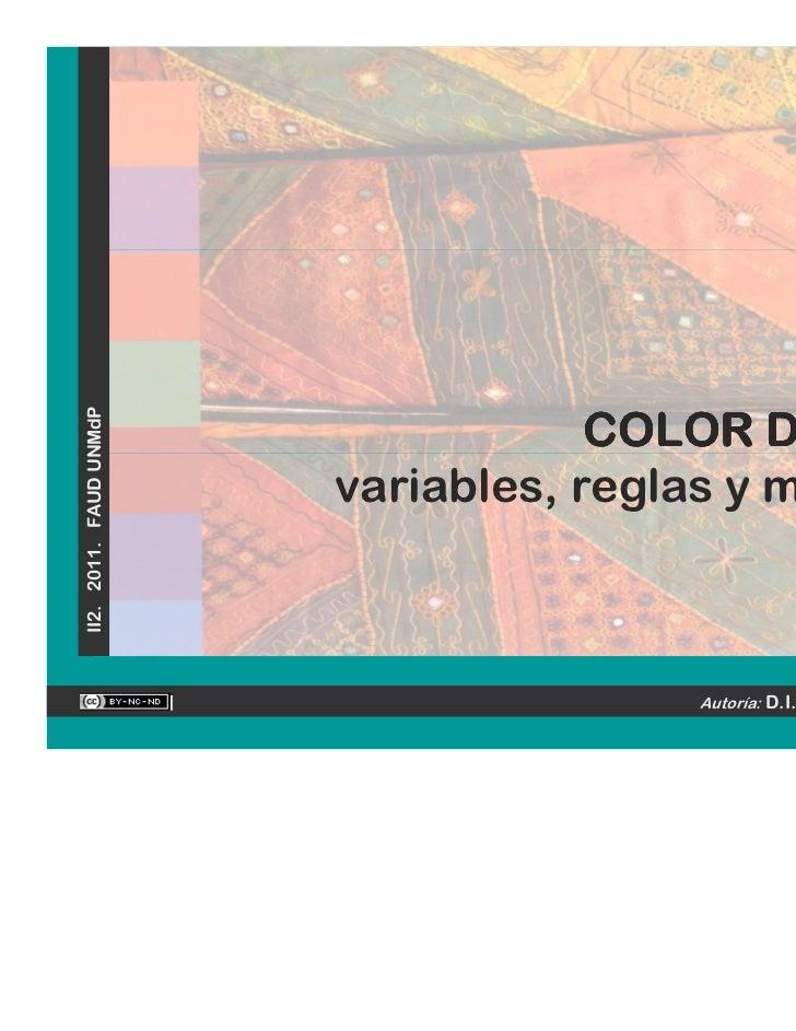 II2. 2011. FAUD UNMdP                                    COLOR DIGITAL                        variables, reglas y métodos ...