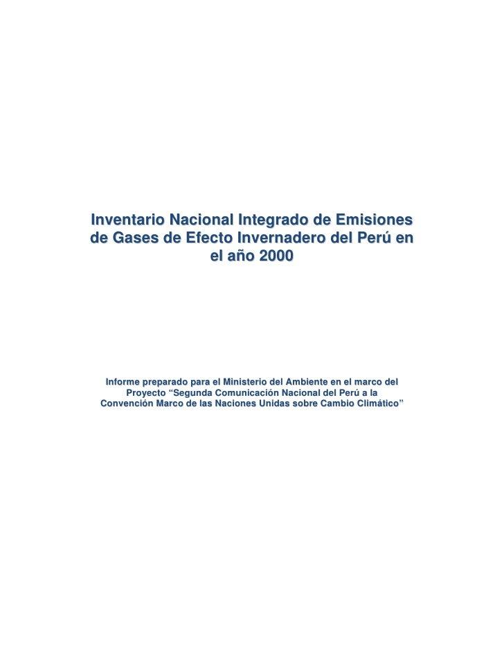 Inventario Nacional Integrado de Emisiones de Gases de Efecto Invernadero del Perú en                 el año 2000       In...