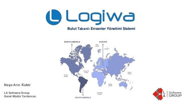 Neşe Arın Kuter LA Software Group Genel Müdür Yardımcısı Bulut Tabanlı Envanter Yönetimi Sistemi
