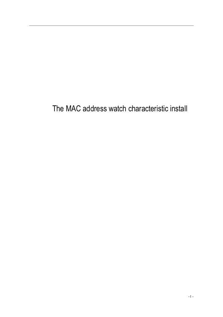 The MAC address watch characteristic install                                               -I-