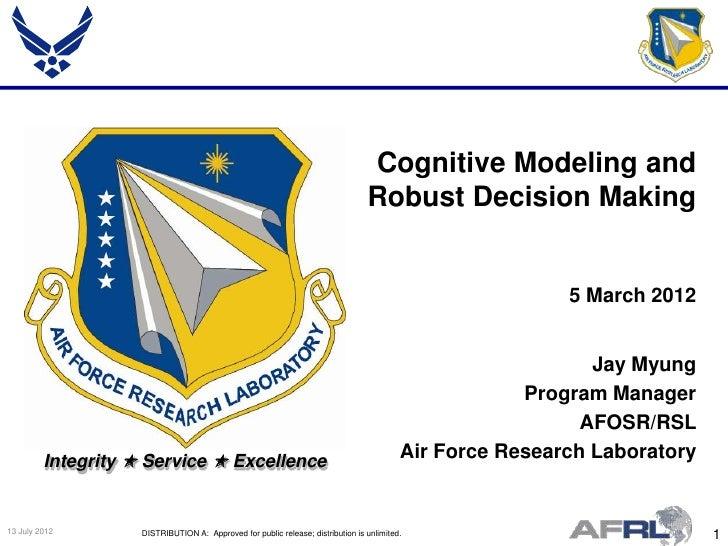 Cognitive Modeling and                                                                                 Robust Decision Mak...