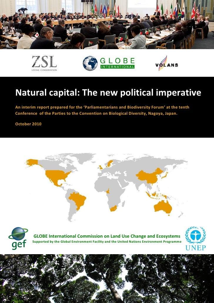 Natural capital: The new political imperativeAn interim report prepared for the 'Parliamentarians and Biodiversity Forum' ...