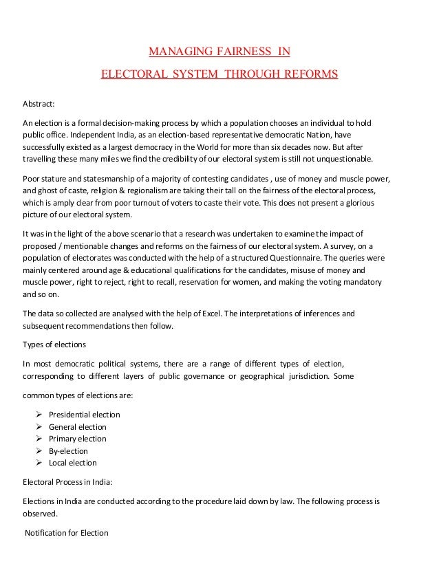 MANAGING FAIRNESS IN ELECTORAL SYSTEM THROUGH REFORMS Abstract: An election is a formal decision-making process by which a...