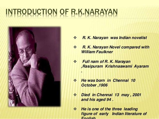 headache essay by r k narayan About rk narayan: r k narayan is among the best known and most widely read indian novelists who wrote in englishrk narayan was born in madras, s.