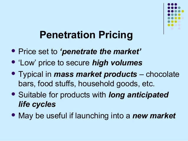 Penetration price policy